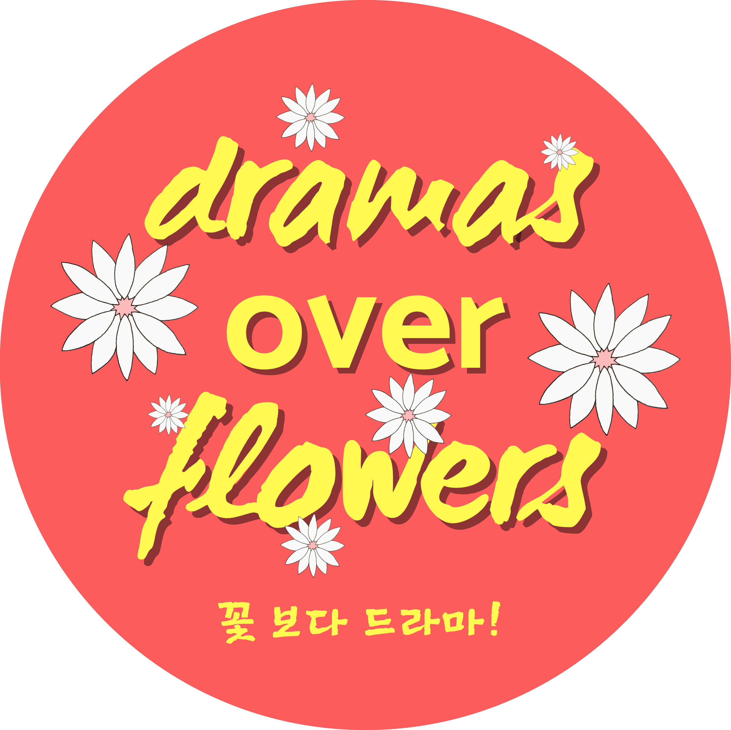 Dramas Over Flowers